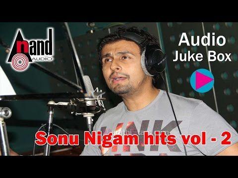Super hit of sonu nigam juke box kannada