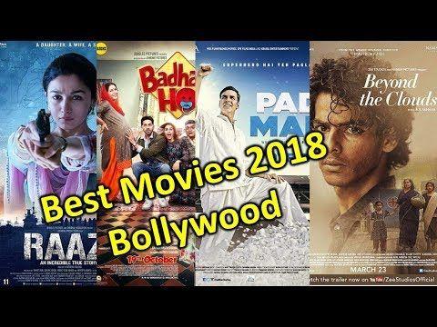 Best Bollywood Movies 2018 Hindi Movie Complete List