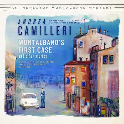 Montalbano's First Case, and Other Stories Audiobook by Andrea Camilleri at BLackstone Library