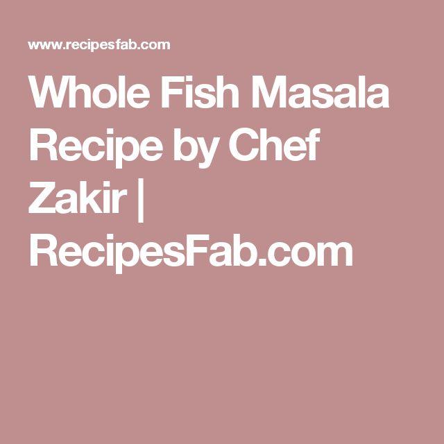 Whole Fish Masala Recipe by Chef Zakir | RecipesFab.com