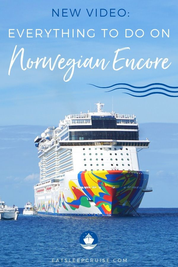 Everything To Do On Norwegian Encore Have You Booked A Getaway
