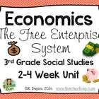 Economics: The Free Enterprise System  (3rd Grade Social Studies Unit)
