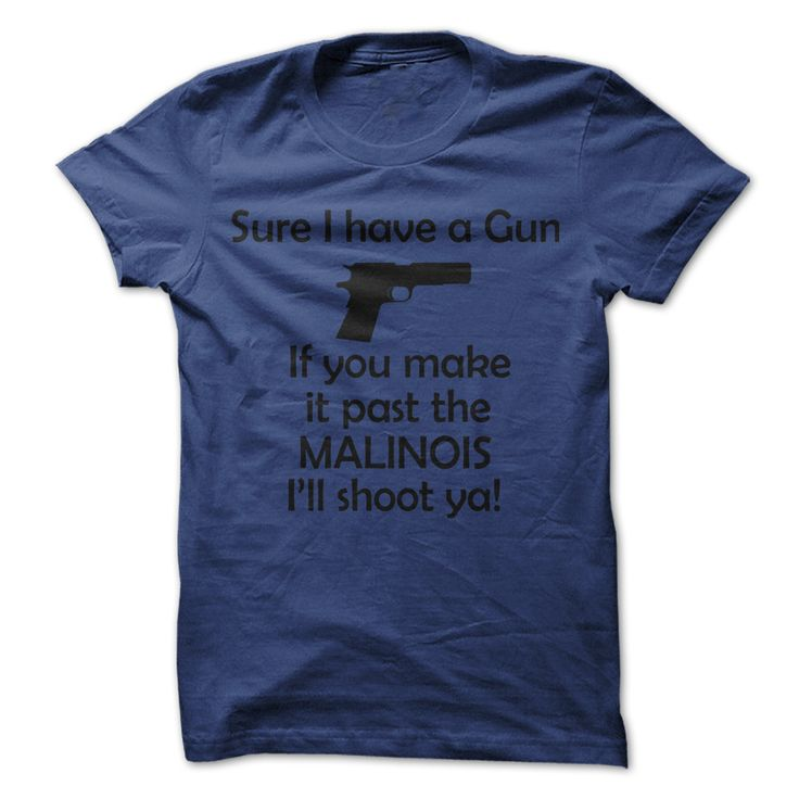 Belgian Malinois 【 Gun T ShirtOwners of a Malinois understand first hand what a Protective dog is. Malinois are bold, courageous and always willing to please.Belgian Malinois Gun T Shirt