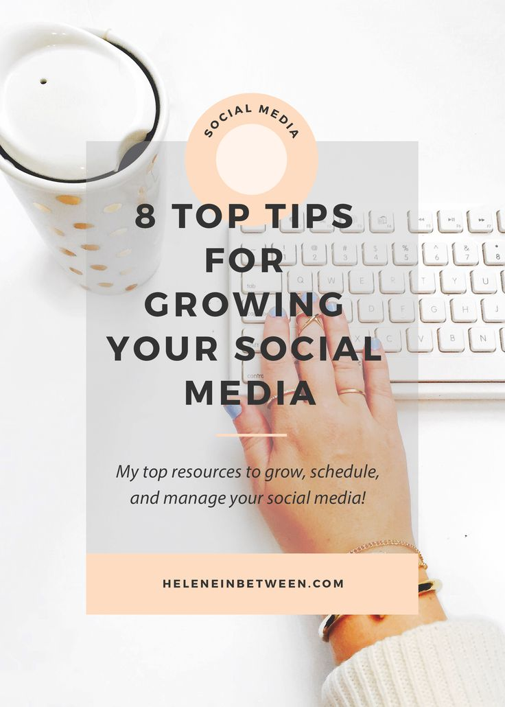 8 of my best tips for growing your social media! From scheduling shares, growing your followers, and how to maintain and increase engagement on Instagram, Twitter, Pinterest, Facebook, and Snapchat!