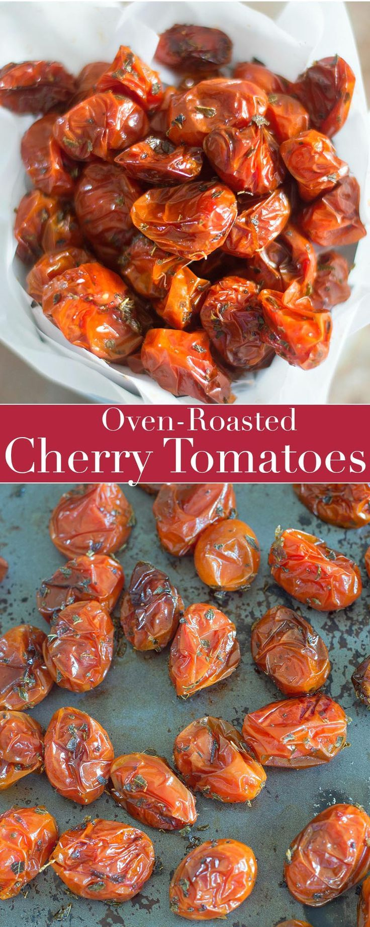 Quick and easy oven roasted cherry tomatoes. Use them in salads, pasta or sandwiches. Add herbs and roast to bring out the best in these cherry tomatoes