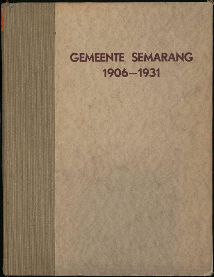 Gedenkboek der gemeente semarang, 1906-1931...