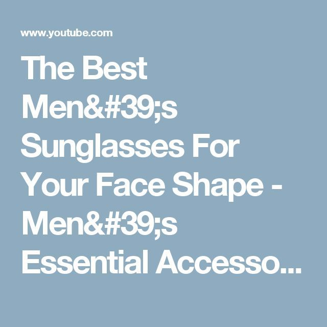 The Best Men's Sunglasses For Your Face Shape - Men's Essential Accessories - Aviators, Wayfarers - YouTubeTap the link now and get the coolest wooden sunglasses!!! 50% off!!!!