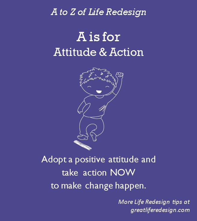 If your attitude sucks, so will your results! What you believe is totally true, 100% of the time so choose your attitude carefully.  Taking action is the only way to make change happen. http://greatliferedesign.com/the-book/