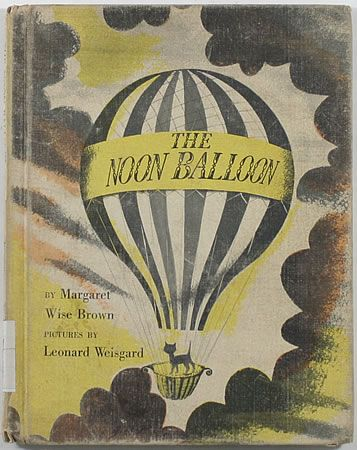 The Moon Balloon by Margaret Wise Brown, illustrated by Leonard Weisgard
