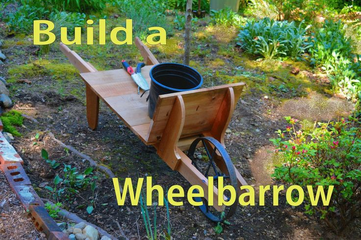How to Build a Garden Art Wood Wheelbarrow