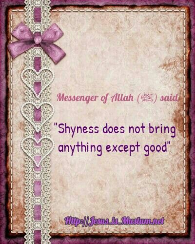 shyness does not bring anything except good.