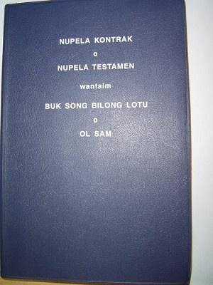Nupela Kontrak: Nupela Testamen Wantaim Buk Song Bilong Lotu-Ol Sam {Second Revised Edition}
