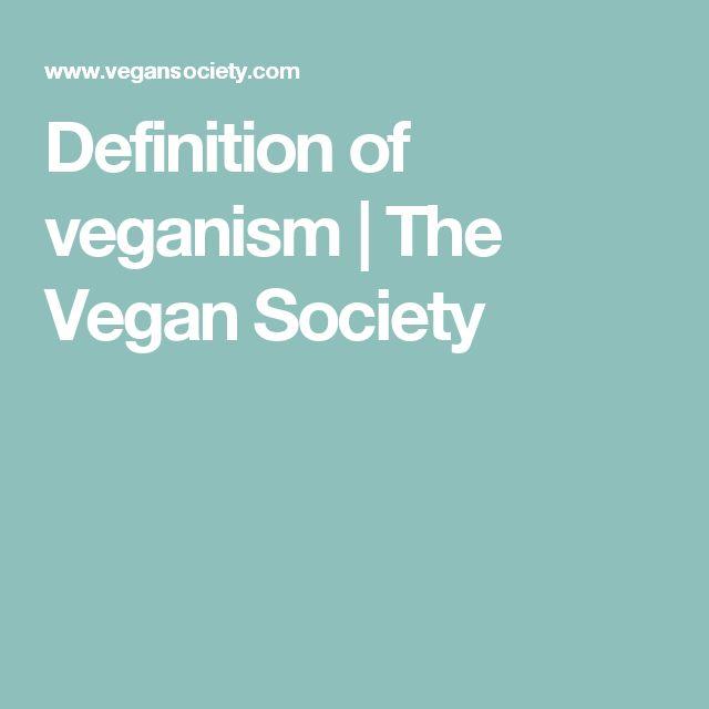Definition of veganism   The Vegan Society