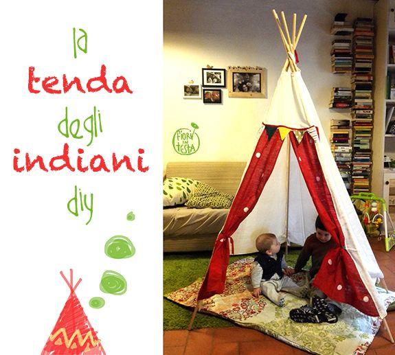FIORI IN TESTA: DESIGN for kids: la TENDA DEGLI INDIANI diy