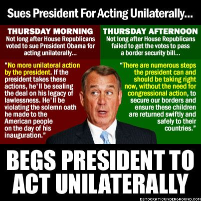 Sues President For Acting Unilaterally...  Boehner doesn't even listen to the words coming out of his mouth...