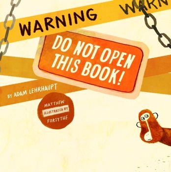 CAUTION! This book contains monkeys, alligators, and a whole lot of silliness.You really shouldn't be opening this book.I'm serious.Just...