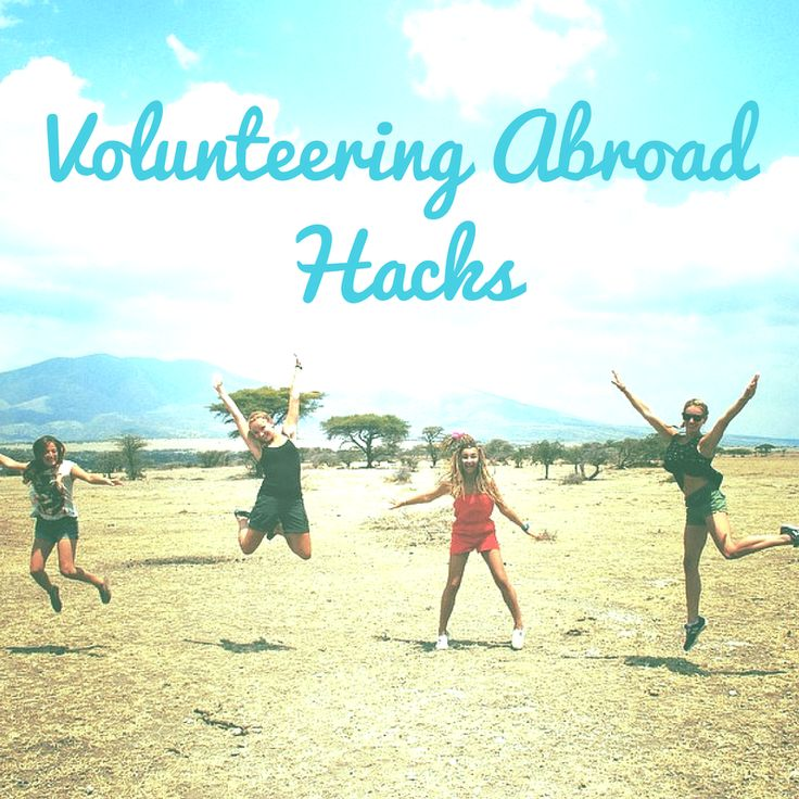 Tips and tricks to make your volunteer experience easier (and even more awesome)!