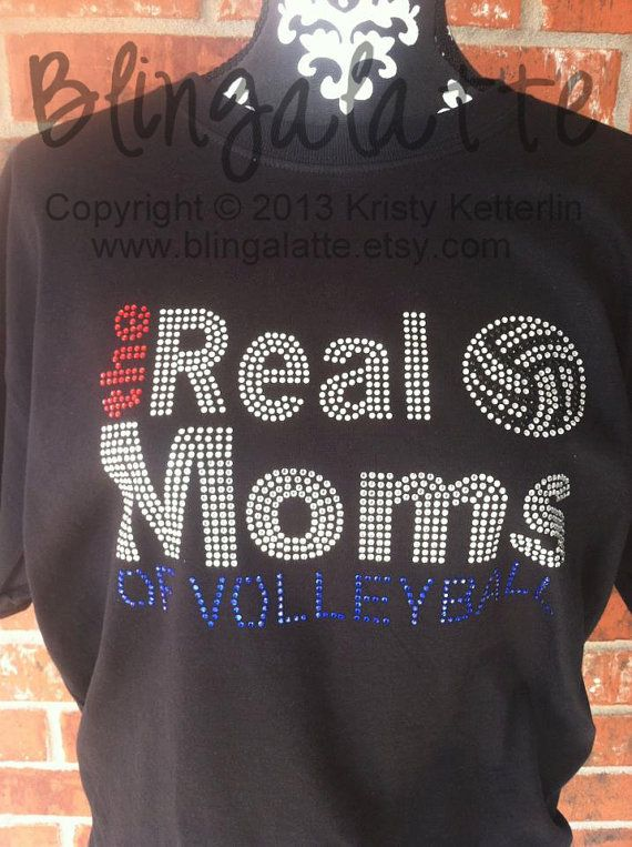 Volleyball Bling Shirt, Volleyball Rhinestone Shirt, The Real Moms of Volleyball,