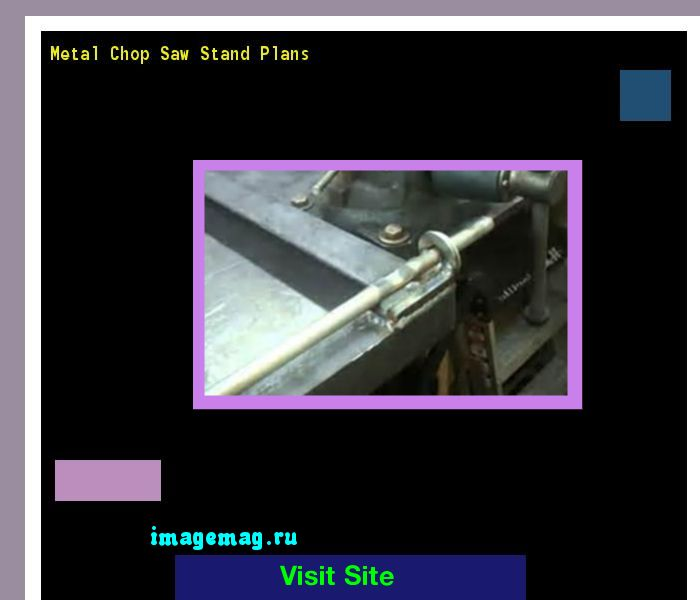 Metal Chop Saw Stand Plans 152348 - The Best Image Search