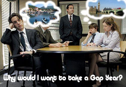 Gap Travel - I'm Getting A Life...I'm Taking A Gap Year