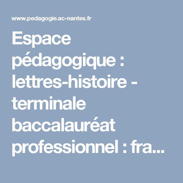 Espace pédagogique : lettres-histoire - terminale baccalauréat professionnel : français
