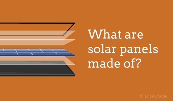 What are solar panels made of? List of solar PV materials
