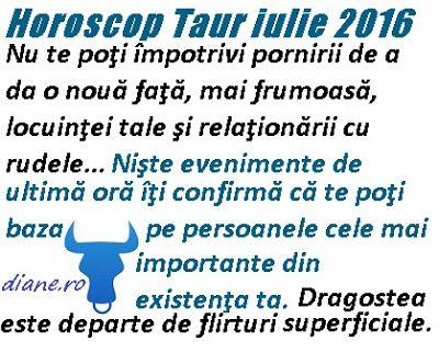 diane.ro: Horoscop Taur iulie 2016