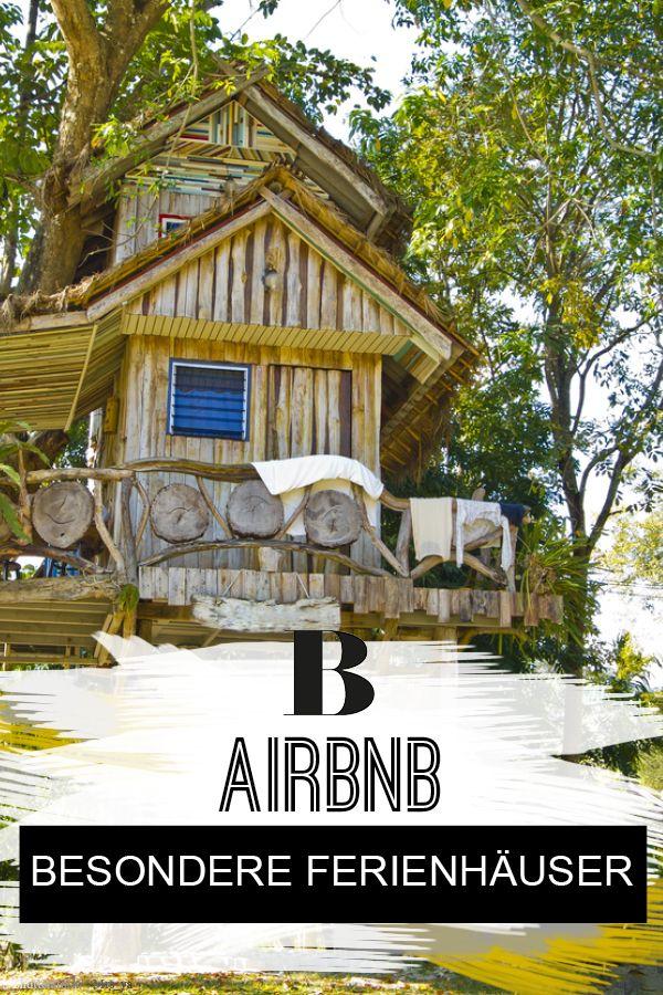 Das Ist Das Begehrteste Haus Bei Airbnb Ferien Reisen Und Urlaub