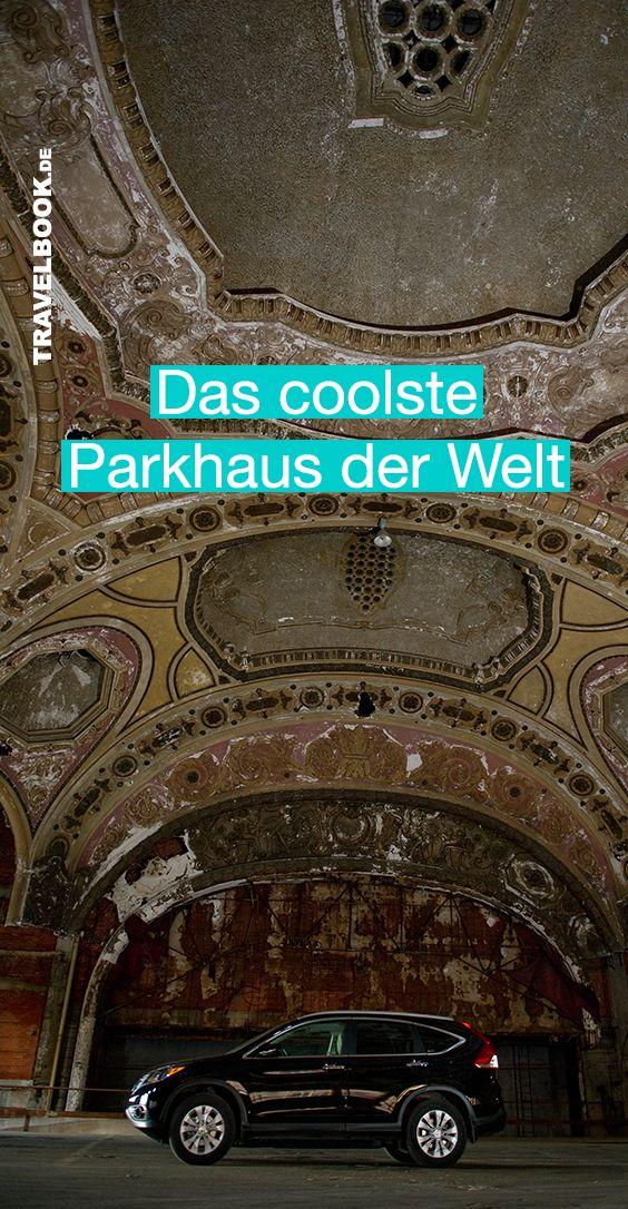 Das Wohl Coolste Parkhaus Der Welt Parkhaus Park Und Verlassene