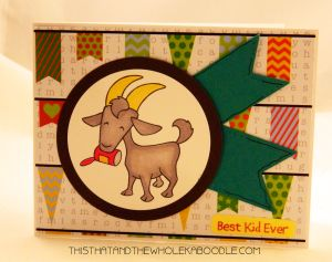 Best Kid Ever card made with Totes Ma Goat from Sugar Pea Designs