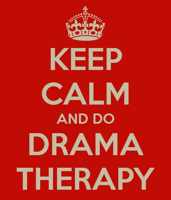 KEEP CALM AND DO DRAMA THERAPY