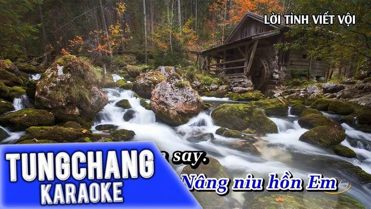 Lời Tình Viết Vội Karaoke | Quang Lê | TungChang Karaoke