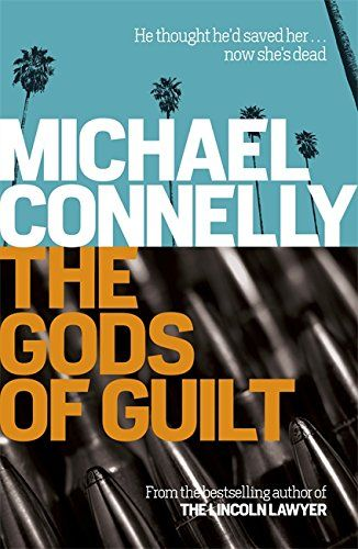 The Gods of Guilt (Mickey Haller 5) by Michael Connolly - 5/5. Great stuff by a true master of his craft