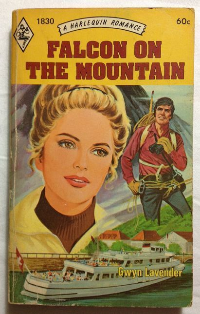 Falcon On The Mountain by Gwyn Lavender Harlequin Romance / 1974 PB / #1830
