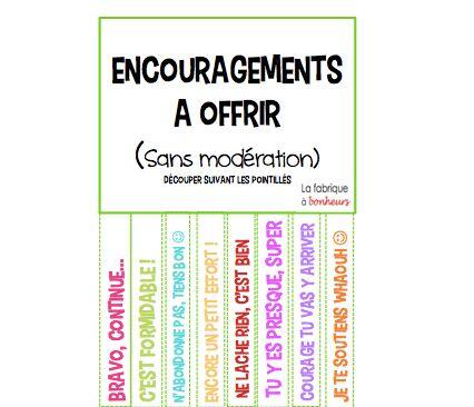 Les encouragements à offrir