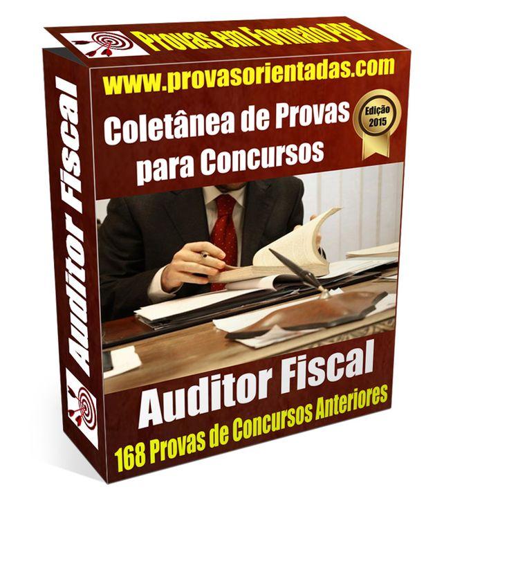 Coletânea de Provas para Concurso - Auditor Fiscal