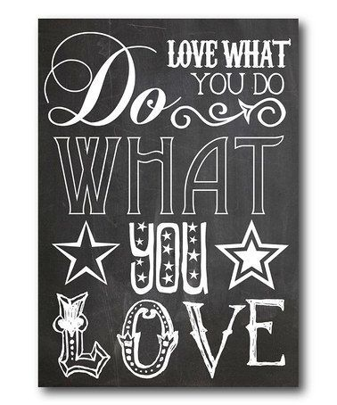 Love What You Do' Wall Art