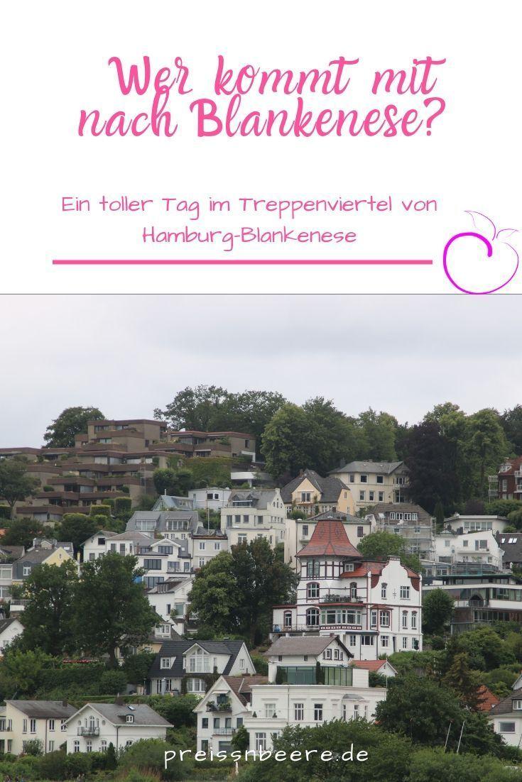 Spaziergang Durchs Treppenviertel Von Blankenese Preissnbeere Hamburg Sehenswurdigkeiten Hamburg Reisen