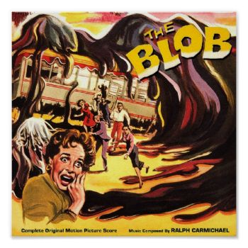 The Blob Vintage Sci-fi B Movie Poster #the #blob #vintage #sci-fi #b #movie #poster #art #retro #horror #science #fiction #fantasy #film #movie