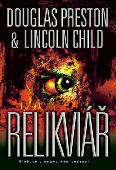 Relikviář - Douglas Preston / Lincoln Child
