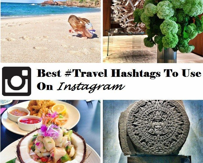 Yhe best travel hashtags on Instagram so that others can like your photos and you can get more Instagram followers.