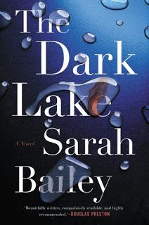 A Bookaholic Swede: #BookReview The Dark Lake by Sarah Bailey (@sarahbailey1982) @GrandCentralPub #Giveaway