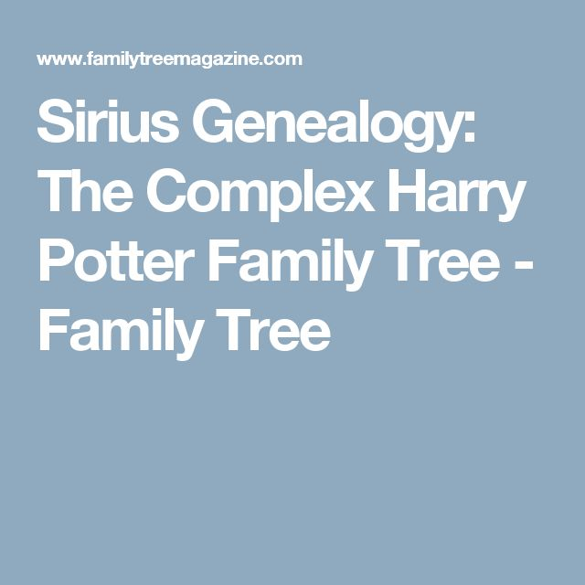 Sirius Genealogy: The Complex Harry Potter Family Tree - Family Tree
