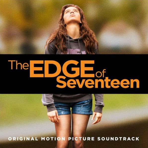 Edge of Seventeen [Original Motion Picture Soundtrack]