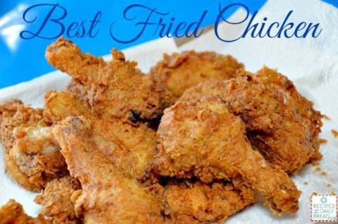 Best Fried Chicken Ever #chicken #fried chicken #best fried chicken #recipes