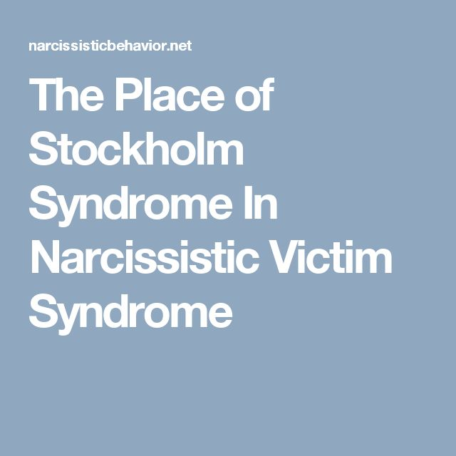 The Place of Stockholm Syndrome In Narcissistic Victim Syndrome