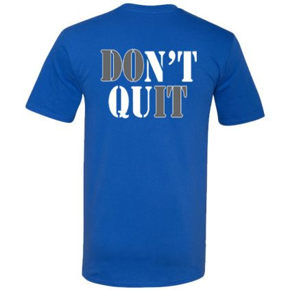 No Excuses - Don't Quit Volleyball T-Shirt