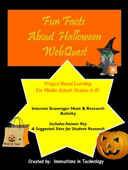In this lesson, students learn fun facts about Halloween as they complete a WebQuest (Internet Scavenger Hunt) to answer questions about the topic. A complete answer key is provided for easy grading, along with resources for both teachers and students.
