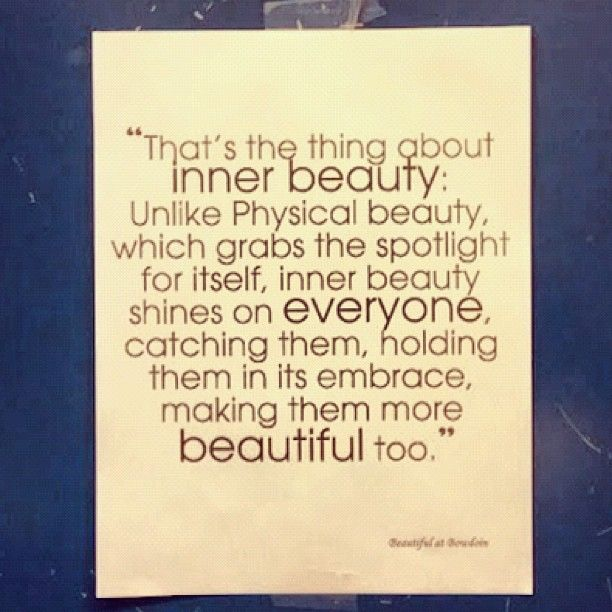 Inner Beauty Quotes 20 Best Inner Beauty Images On Pinterest  Real Beauty True Beauty
