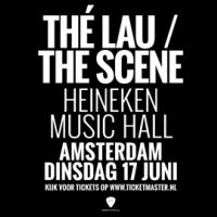 Thé Lau / The Scene - Heineken Music Hall - Amsterdam - 17 juni 2014